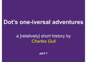 Dot's adventures in relativity part 1